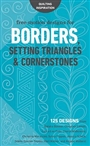 FREE-MOTION DESIGNS FOR BORDERS, SETTING TRIANGLES & CORNERSTONES