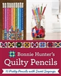 Quilty Pencil Bonnie K. Hunter's 10 pack