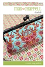 "Mini May ""Clutched"" Purse Pattern MC012 May Chappell"