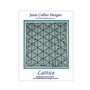 Lattice Pattern by Janet Collins Westalee Templates used