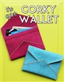 The Quick Corky Wallet Pattern