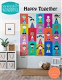 Happy Together Quilt Pattern
