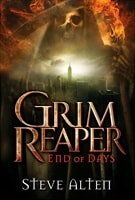 Grim Reaper: End of Days by Steve Alten