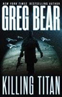 Killing Titan by Greg Bear