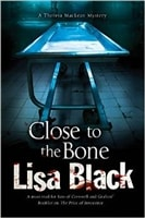 Close to the Bone by Lisa Black