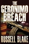 Blake, Russell - Geronimo Breach, The (Signed Trade Paperback)