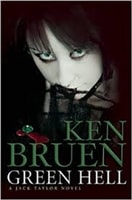 Green Hell by Ken Bruen