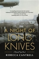 The Night of Long Knives by Rebecca Cantrell