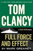 Full Force and Effect by Tom Clancy and Mark Greaney