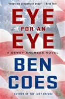 An Eye for an Eye by Ben Coes