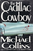 The Cadillac Cowboy by Michael Collins
