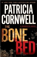 The Bone Bed by Patricia Cornwell