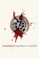 Vacation by Matthew Costello