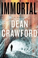 Immortal by Dean Crawford