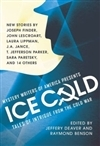 Ice Cold edited by Jeffery Deaver and Raymond Benson