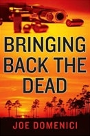 Bringing Back the Dead by Joe Domenici
