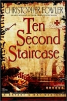 Ten Second Staircase by Christopher Fowler
