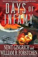 Days of Infamy by Newt Gingrich and William R. Forstchen