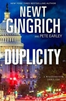 Duplicity by Newt Gingrich and Pete Earley