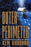Outer Perimeter by Ken Goddard