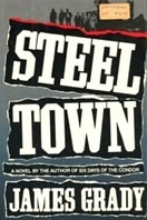 Steel Town by James Grady
