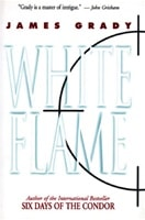 White Flame by James Grady