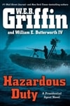 Griffin, W.E.B. & Butterworth, William E. - Hazardous Duty (Double-Signed, 1st)