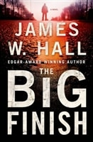 The Big Finish by James W. Hall