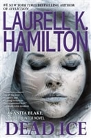 Dead Ice by Laurell K. Hamilton