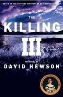 The Killing III by David Hewson