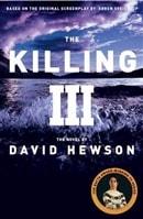 The Killing III by David Hewson