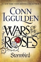 War of the Roses: Stormbird by Conn Iggulden