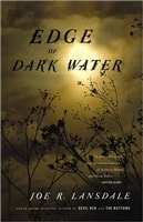 Edge of Dark Water by Jon Lansdale