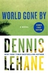 Lehane, Dennis - World Gone By (Signed First Edition)
