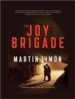 The Joy Brigade by Martin Limon