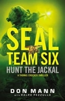 Seal Team Six: Hunt the Fox by Don Mann and Ralph Pezzullo