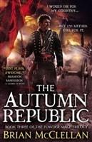 The Autumn Republic by Brian McClellan
