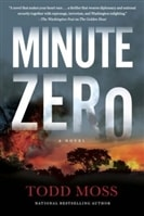 Minute Zero by Todd Moss