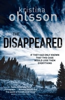 The Disappeared by Kristina Ohlsson