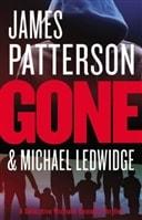 Gone with James Patterson & Michael Ledwidge