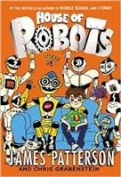 House of Robots by Chris Grabenstein