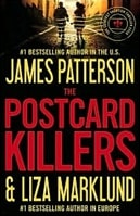The Postcard Killers by James Patterson & Liza Marklund