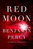 Read Moon by Benjamin Percy