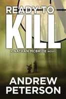 Ready to Kill by Andrew Peterson