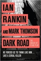 Dark Road by Ian Rankin and Mark Thomson