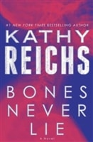 Never Lie by Kathy Reichs