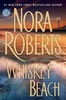 Whiskey Beach by Nora Roberts