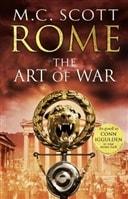 Rome: The Art of War by Manda Scott