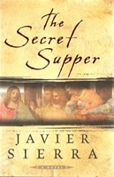 The Secret Supper by Javier Sierra