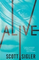Alive by Scott Sigler